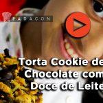 Receita PADACON   Torta Cookie de Chocolate com Doce de Leite   Alice de Oliveira