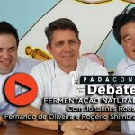 PADACON Debate | Fermentacao Natural