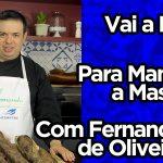 Para Manusear a Massa | Fernando de Oliveira | Vai a Dica