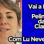 Pelinha da Clara | Vai a Dica | Lu Neves
