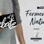 Debate de Fermentação Natural | PADACON Masters #05