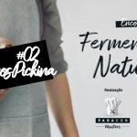 Marcos Pickina | PADACON Masters de Fermentação Natural #02