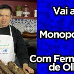 Monoporção | Fernando de Oliveira | Vai a Dica