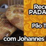 Pão Turco   Johannes Roos   Receita PADACON
