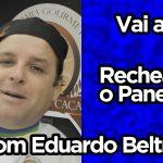 Rechear o Panetone | Eduardo Beltrame | Vai a Dica