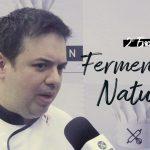 Fermentação Natural – Entrevista Fernando de Oliveira