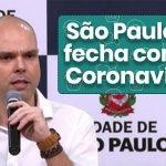 Coronavírus: Prefeitura de SP proíbe funcionamento de comércio.